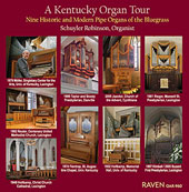 A Kentucky Organ Tour / Schuyler Robinson