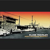 Blues Traveler: North Hollywood Shootout