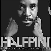 Half Pint: Essential Roots Anthology *
