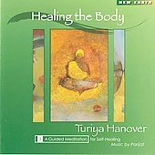 Turiya Hanover: Healing the Body *
