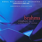 Brahms: Symphony no 2, Academic Festival Overture / Judd, RPO