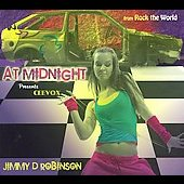 Jimmy D. Robinson/Ceevox: At Midnight [Digipak]