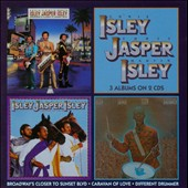 Isley Jasper Isley: Broadway's Closer to Sunset Blvd./Caravan of Love/Different Drummer