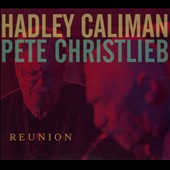Hadley Caliman/Pete Christlieb: Reunion [Digipak] *