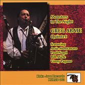 Greg Abate/Greg Abate Quintet: Monsters in the Night