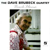 The Dave Brubeck Quartet: Back Home