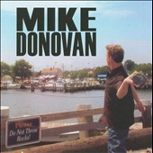 Mike Donovan (Comedy): Throwing Rocks
