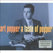 Art Pepper: A Taste of Pepper