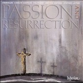 Esenvalds: Passion and Resurrection / Carolyn Sampson, Polyphony, Britten Sinfonia, Stephen Layton