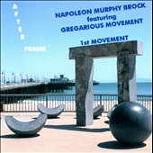 Gregarious Movement/Napolean Murphy Brock/Napoleon Murphy Brock: After Frank: 1st Movement