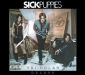 Sick Puppies: Tri-Polar [PA] [Digipak]