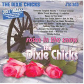 Karaoke: Karaoke: Dixie Chicks Roses in the Snow