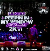 Lil' Keke: Peepin' in My Window [PA]
