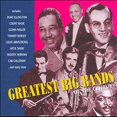 Various Artists: Greatest Big Bands of the Century