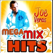 Joe Veras: Mega Mix Hits *