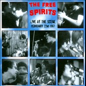 The Free Spirits: Live At The Scene *