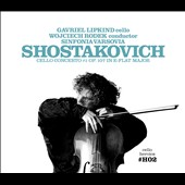 Cello Heroics II: Shostakovich Cello Concerto / Gavriel Lipkind, cello