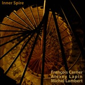 Alexey Lapin (Piano)/François Carrier/Michel Lambert (Drums): Inner Spire