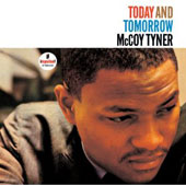 McCoy Tyner: Today and Tomorrow