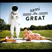 sami.the.great: sami.the.great [Digipak]