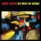 Sandy Nelson: Let There Be Drums