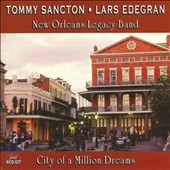 Tommy Sancton/Lars Edegran: City of a Million Dreams