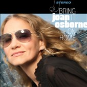 Joan Osborne: Bring It on Home [Digipak]