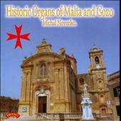 Historic Organs of Malta and Gozo - works by Scarlatti, Cotunnacci, Frescobaldi, Zipoli, Novenko, Bottazzo, Clementi et al. / Michal Novenko, organ