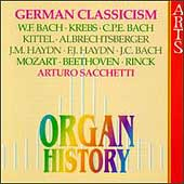 Organ History - German Classicism / Arturo Sacchetti