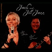 Jill Jensen/Jack Grassel: Jack and Jill Jazz [Digipak]