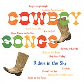Riders in the Sky: Cowboy Songs