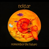 Nektar: Remember the Future [Digipak]
