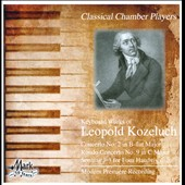 Leopold Kozeluch: Piano Concerto no. 2; Rondo Concerto No. 9; Sonatas 1-3 for 4-hands / Classical Chamber Players
