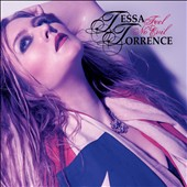 Tessa Torrence: Feel No Evil [Digipak]