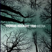 Thomas Rückert Trio: Meera