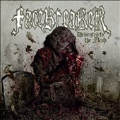 Facebreaker: Dedicated to the Flesh [Digipak]