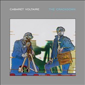 Cabaret Voltaire: The Crackdown [Digipak]