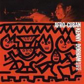 Kenny Dorham: Afro-Cuban [Bonus Track] [Remastered]