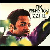 Z.Z. Hill: The Brand New Z.Z. Hill [Digipak]