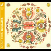 Various Artists: Music from Bulgaria [Digipak]