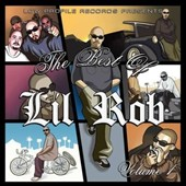 Lil Rob: Best Of Lil Rob, Vol. 1 [PA]
