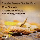 Three Selections for chamber winds by Georges Enesco and Ruth Gipps (1921-1999) / Erie County Chamber Winds