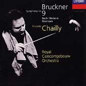 Bruckner: Symphony no 9, etc / Chailly, Royal Concertgebouw