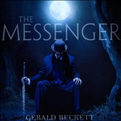Gerald Beckett: The  Messenger