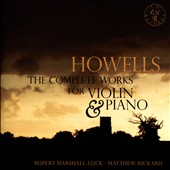Howells: The Complete Works for Violin & Piano