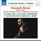 Laureate Series: Guitar - Emanuele Buono plays music by Da Milano, Aguado, Rodrigo, Castelnuovo-Tedesco & Jose