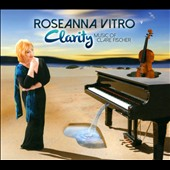Roseanna Vitro: Clarity: Music of Clare Fischer [Digipak]