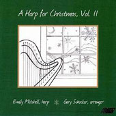 A Harp for Christmas, Vol. 2 / Emily Mitchell, harp; arr. Gary Schocker.