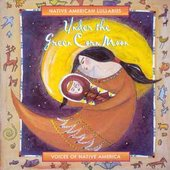 Various Artists: Under the Green Corn Moon: Native American Lullabies