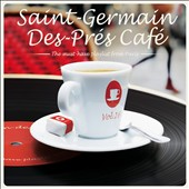 Various Artists: Saint Germain Cafe, Vol. 16